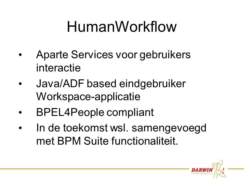 73 HumanWorkflow • Aparte Services voor gebruikers interactie • Java/ADF based eindgebruiker Workspace-applicatie • BPEL4People compliant • In de toekomst wsl.