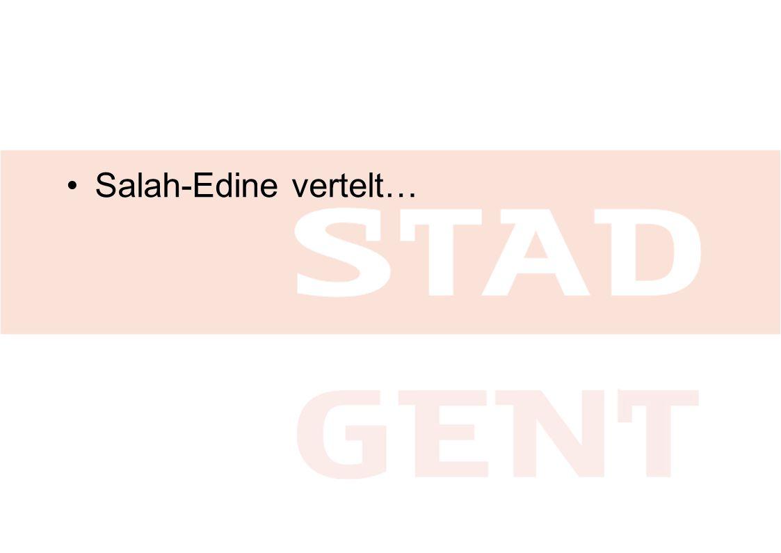 •Salah-Edine vertelt…