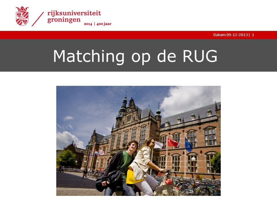 |Datum 09-12-2013 Matching op de RUG 1