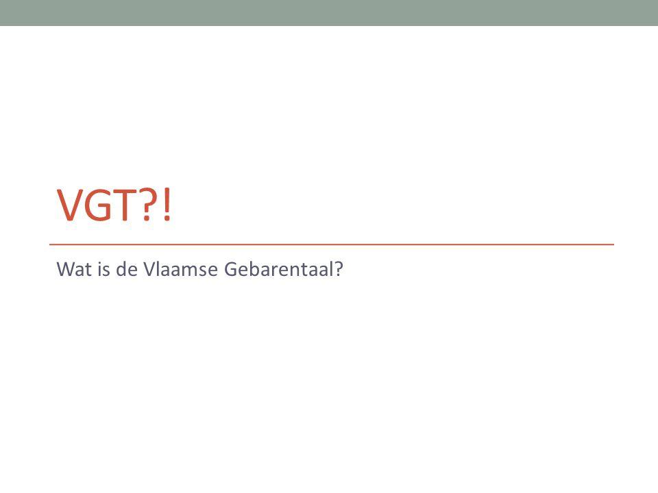 VGT?! Wat is de Vlaamse Gebarentaal?