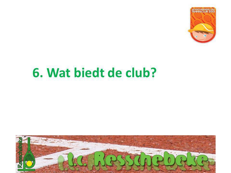 6. Wat biedt de club?
