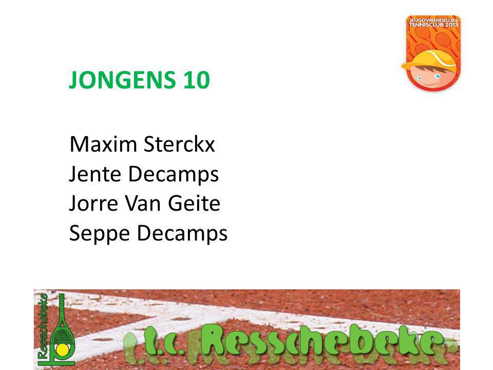JONGENS 10 Maxim Sterckx Jente Decamps Jorre Van Geite Seppe Decamps