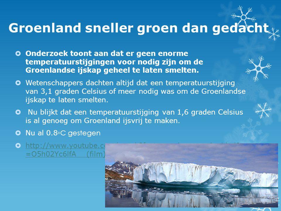 Groenland sneller groen dan gedacht  Onderzoek toont aan dat er geen enorme temperatuurstijgingen voor nodig zijn om de Groenlandse ijskap geheel te laten smelten.