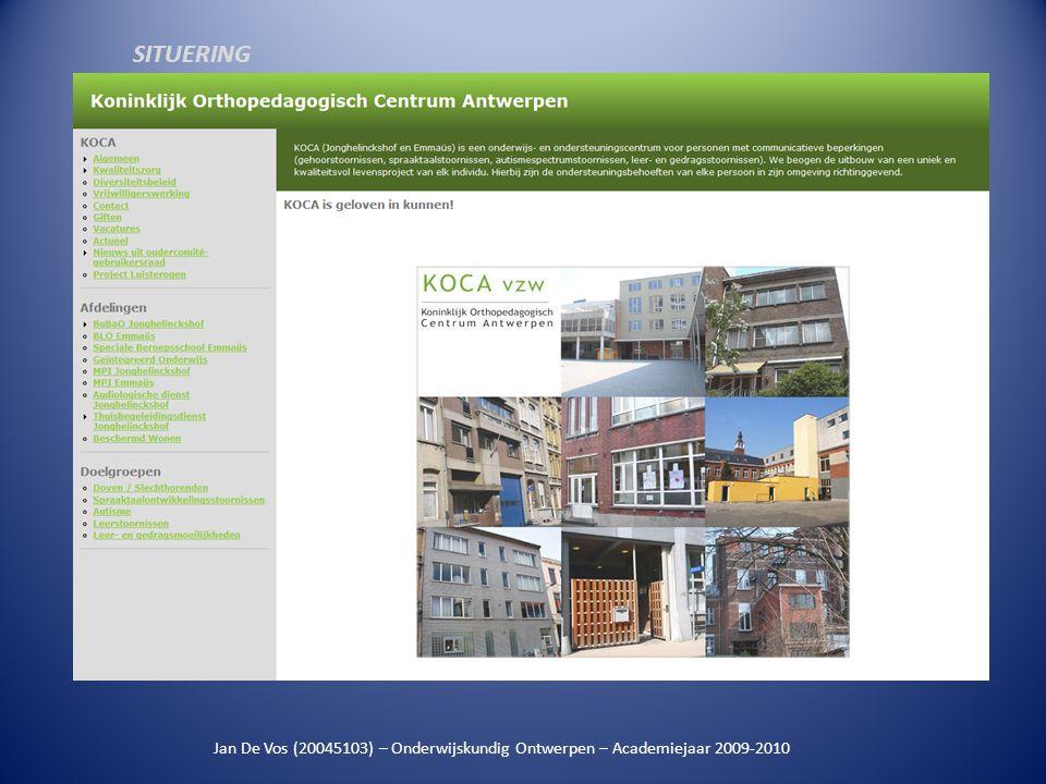 Jan De Vos (20045103) – Onderwijskundig Ontwerpen – Academiejaar 2009-2010 SITUERING