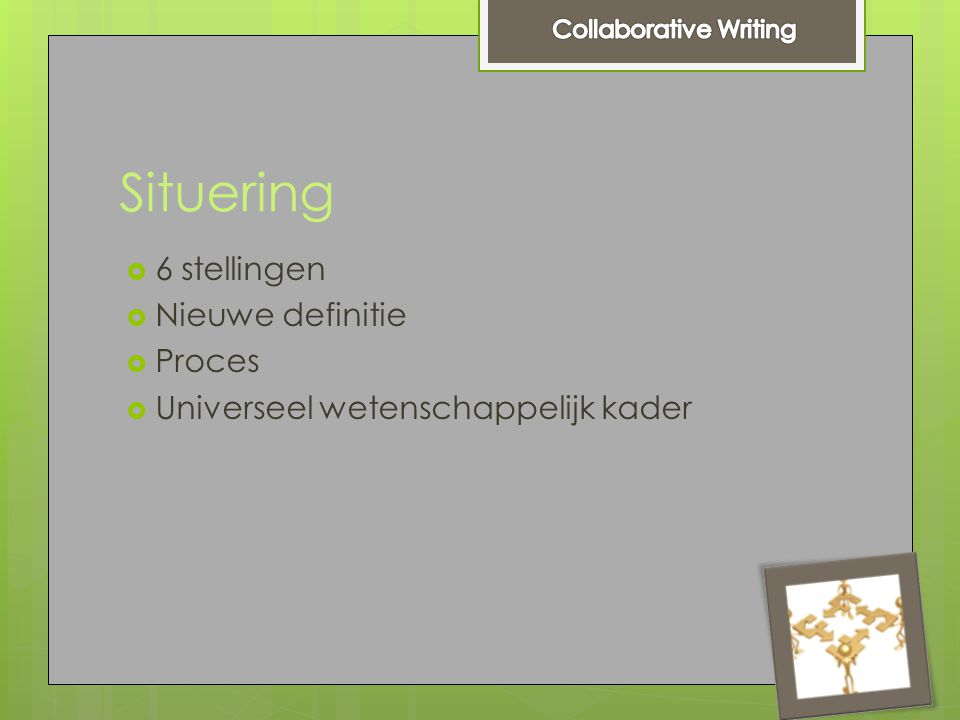 Situering  Definitie  CW is an iterative and social process that involves a team focused on a common objective that negotiates, coordinates, and communicates during the creation of a common document.