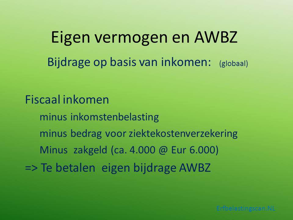 Erfbelastingscan.NL Bijdrage op basis van inkomen: (globaal) Fiscaal inkomen minus inkomstenbelasting minus bedrag voor ziektekostenverzekering Minus
