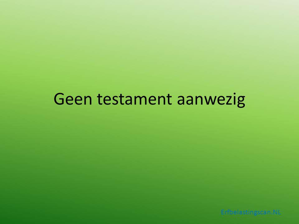 Geen testament aanwezig Erfbelastingscan.NL Aandeel nalatenschap Eur 100.000 Vermogen partner: Eur 206.000 Begrafeniskosten: Eur 6.000 Nalatenschap: Eur 200.000 Aandeel nalatenschap Eur 100.000