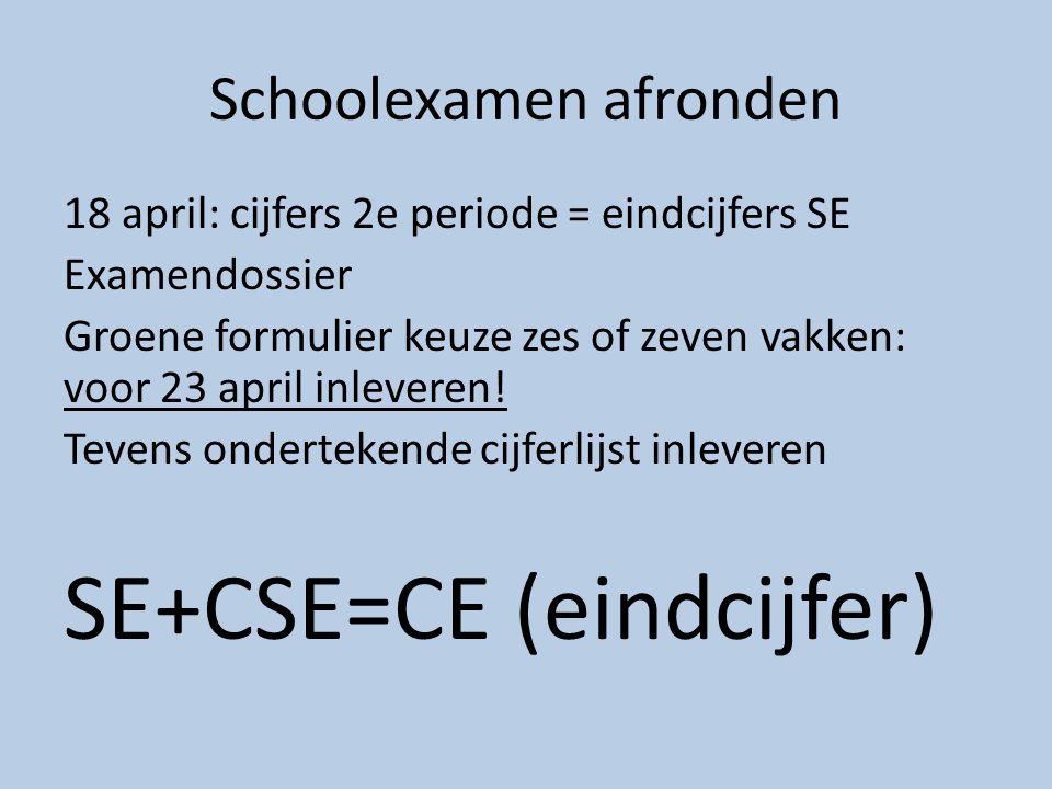 Schoolexamen afronden 18 april: cijfers 2e periode = eindcijfers SE Examendossier Groene formulier keuze zes of zeven vakken: voor 23 april inleveren!