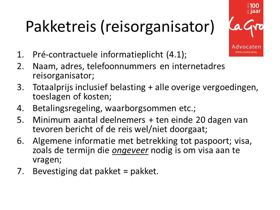 Als de informatie is verstrekt met betrekking tot de reisbestemming, routes, verblijfsperiodes, vervoersmiddelen met kenmerk en categorieën plaatsen, data & tijdstippen van vertrek en terugkeer, ligging van de accommodatie, bezoeken en excursies, taal (talen) etc., dan mag dat niet meer veranderen tenzij de organisator zich dit recht heeft voorbehouden en duidelijk heeft gecommuniceerd vóórdat de overeenkomst is gesloten (artikel 5.1).