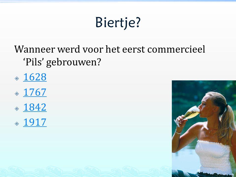 Biertje? Wanneer werd voor het eerst commercieel 'Pils' gebrouwen?  1628 1628  1767 1767  1842 1842  1917 1917