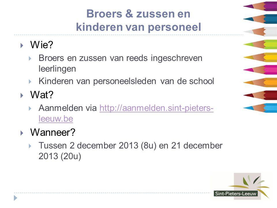 Broers & zussen en kinderen van personeel  Wie.