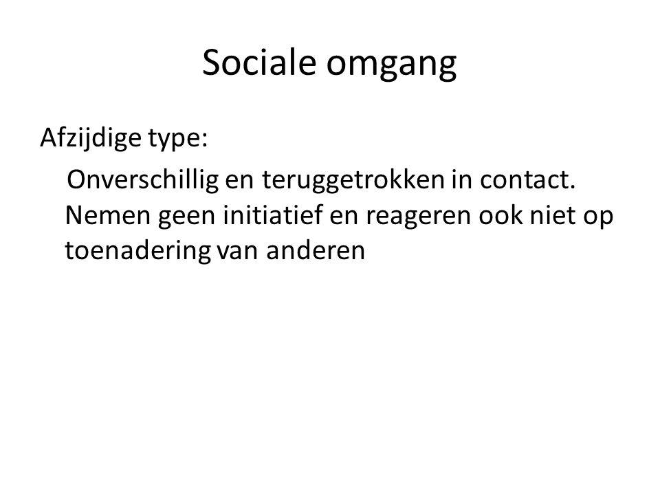 Sociale omgang Afzijdige type: Onverschillig en teruggetrokken in contact.