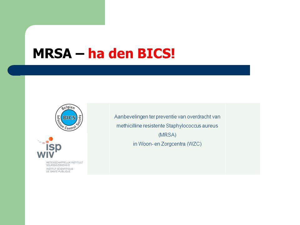MRSA – individuele screening  A.