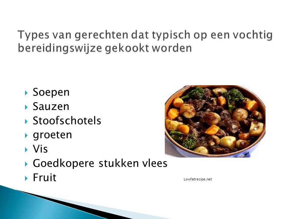  Soepen  Sauzen  Stoofschotels  groeten  Vis  Goedkopere stukken vlees  Fruit Lowfatrecipe.net