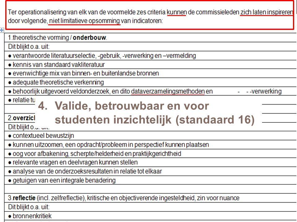 19 4.Valide, betrouwbaar en voor studenten inzichtelijk (standaard 16)