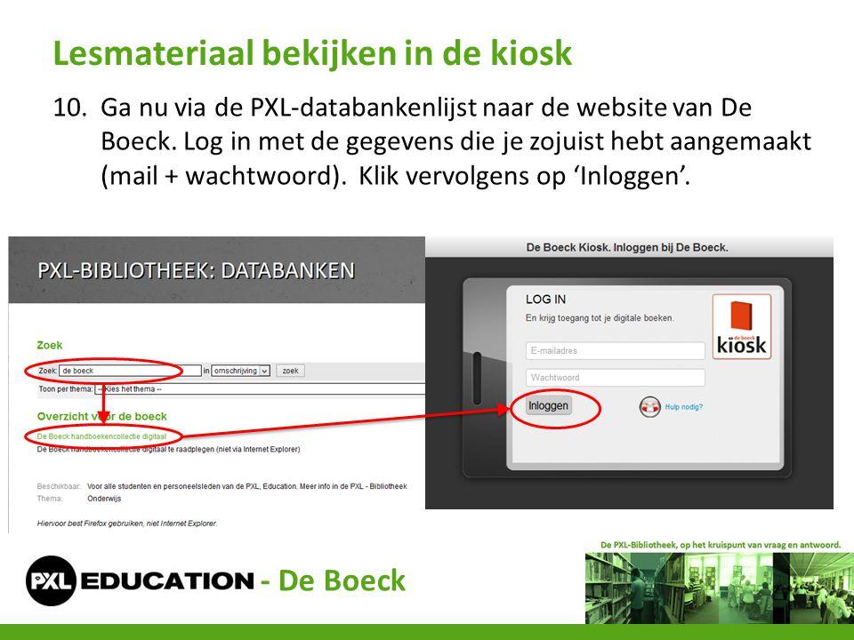 10.Ga nu via de PXL-databankenlijst naar de website van De Boeck. Log in met de gegevens die je zojuist hebt aangemaakt (mail + wachtwoord). Klik verv