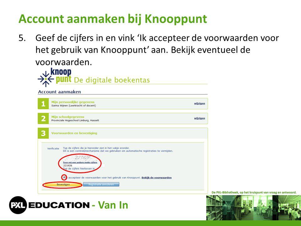 5.Geef de cijfers in en vink 'Ik accepteer de voorwaarden voor het gebruik van Knooppunt' aan. Bekijk eventueel de voorwaarden. Account aanmaken bij K