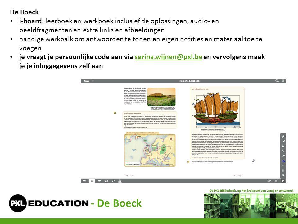 - De Boeck De Boeck • i-board: leerboek en werkboek inclusief de oplossingen, audio- en beeldfragmenten en extra links en afbeeldingen • handige werkb