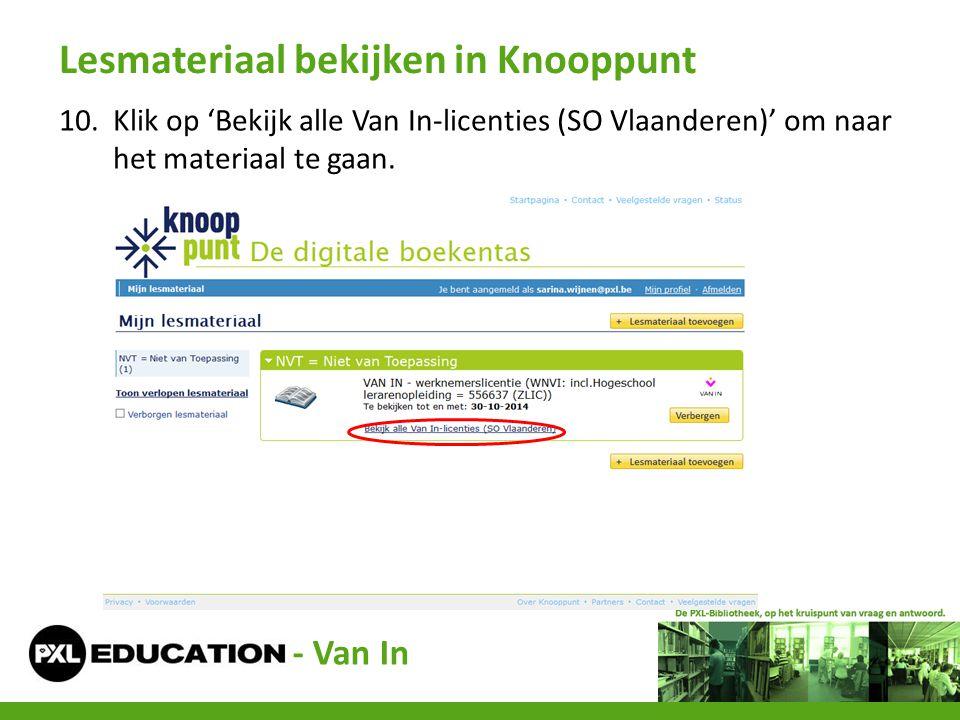10.Klik op 'Bekijk alle Van In-licenties (SO Vlaanderen)' om naar het materiaal te gaan. Lesmateriaal bekijken in Knooppunt - Van In