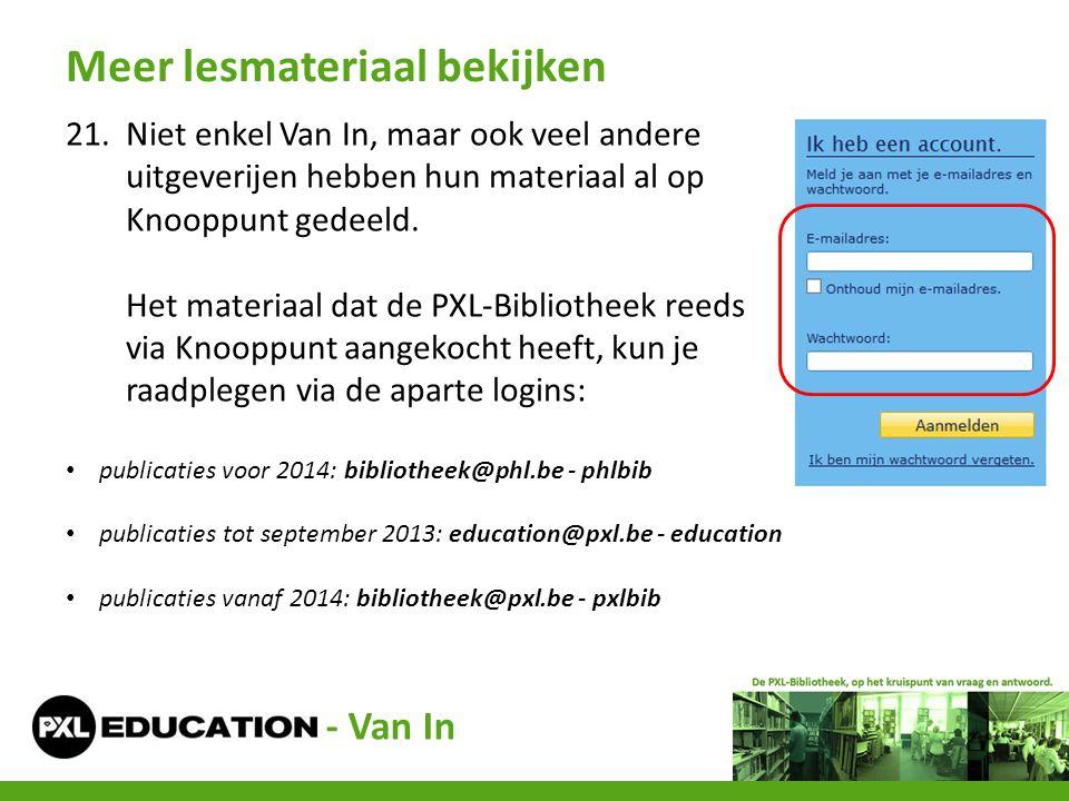 21.Niet enkel Van In, maar ook veel andere uitgeverijen hebben hun materiaal al op Knooppunt gedeeld. Het materiaal dat de PXL-Bibliotheek reeds via K