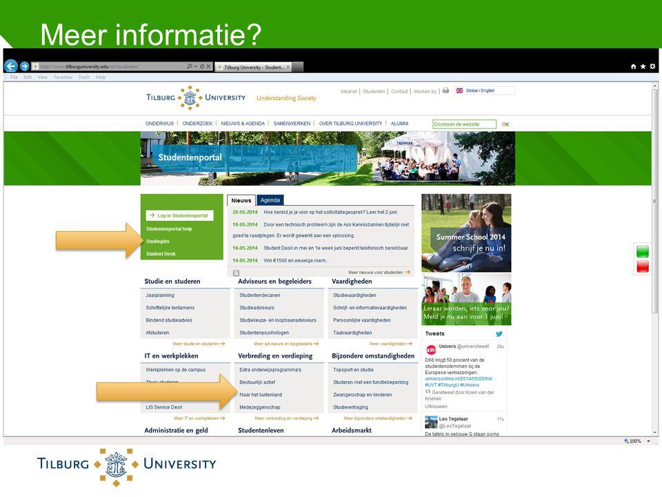 Meer informatie? •http://www.tilburguniversity.edu/nl/studenten/http://www.tilburguniversity.edu/nl/studenten/