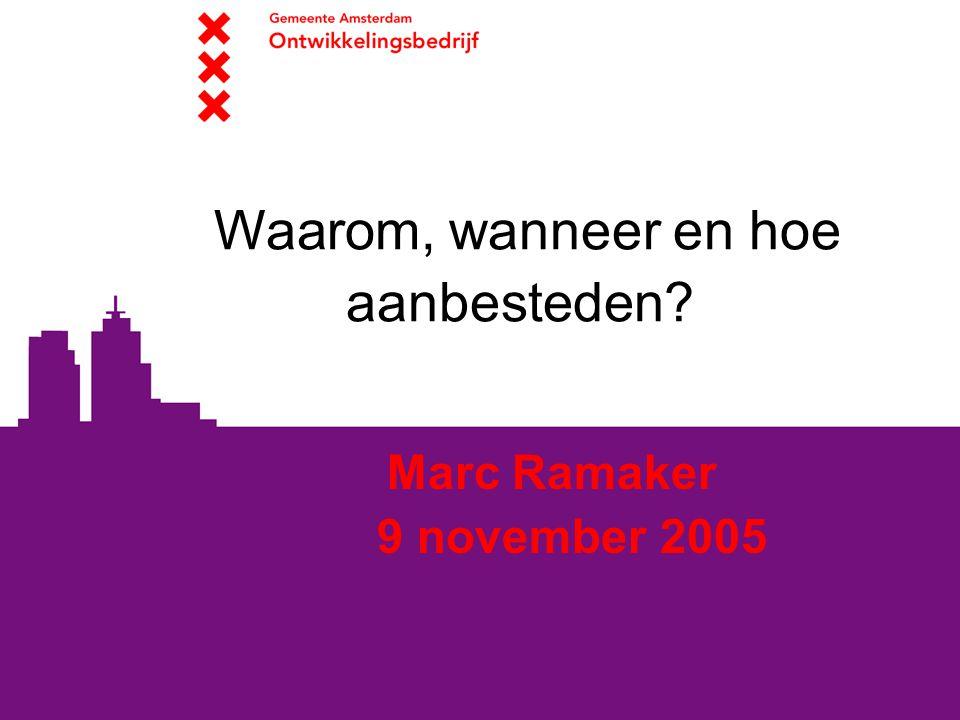 Presentatie VVG-congres 9 november 2005 2 Presentatie  Waarom aanbesteden.