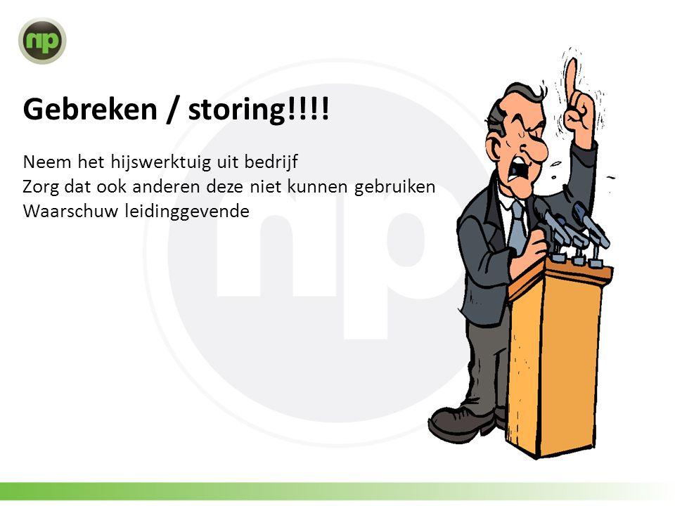Gebreken / storing!!!.