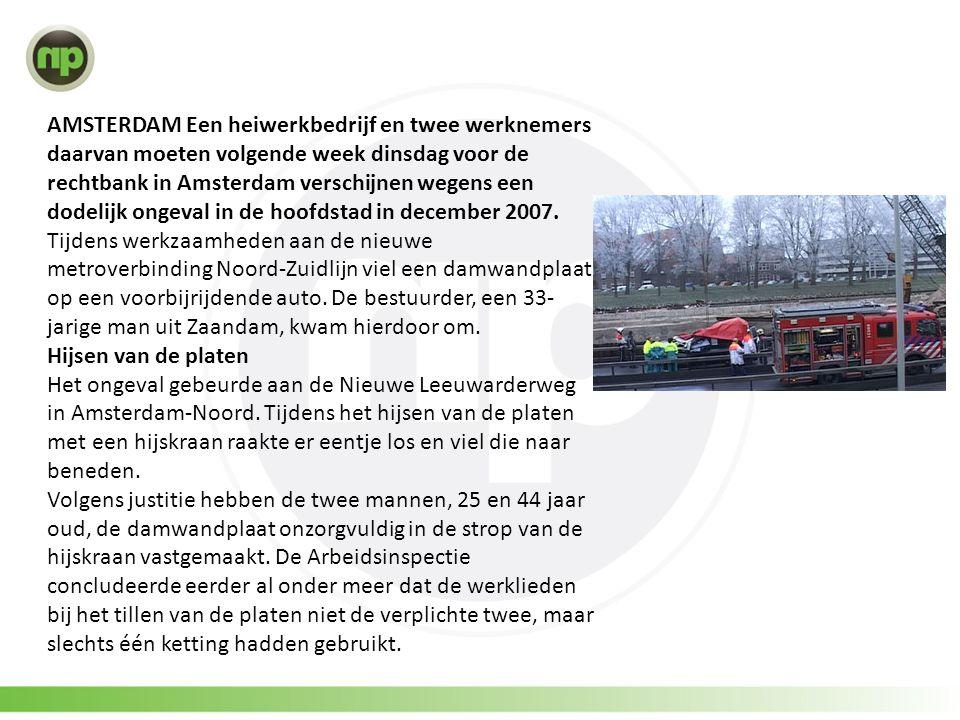 AMSTERDAM Een heiwerkbedrijf en twee werknemers daarvan moeten volgende week dinsdag voor de rechtbank in Amsterdam verschijnen wegens een dodelijk ongeval in de hoofdstad in december 2007.