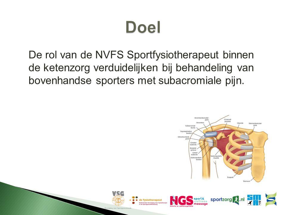 De rol van de NVFS Sportfysiotherapeut binnen de ketenzorg verduidelijken bij behandeling van bovenhandse sporters met subacromiale pijn.