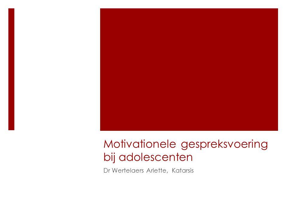 Motivationele gespreksvoering bij adolescenten Dr Wertelaers Arlette, Katarsis