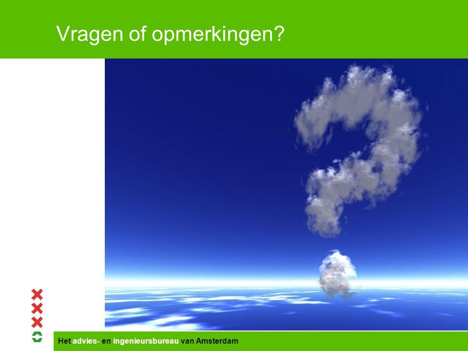 Het advies- en ingenieursbureau van Amsterdam Vragen of opmerkingen?