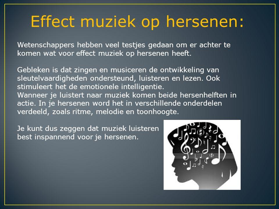 Effect muziek op hersenen: Wetenschappers hebben veel testjes gedaan om er achter te komen wat voor effect muziek op hersenen heeft. Gebleken is dat z