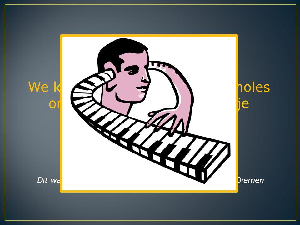 We kunnen dus zeggen dat pianoles onmiddellijk effect heeft op je hersenen. Dit was de presentatie van Isah Cohen en Mara van Diemen