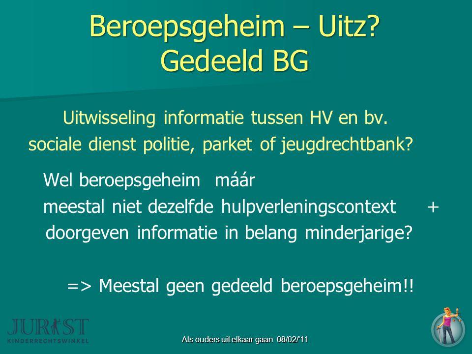 Beroepsgeheim – Uitz.Gedeeld BG Uitwisseling informatie tussen HV en bv.