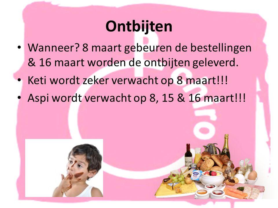 Ontbijten • Wanneer. 8 maart gebeuren de bestellingen & 16 maart worden de ontbijten geleverd.