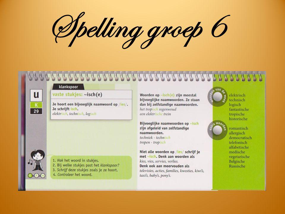 Spelling groep 6