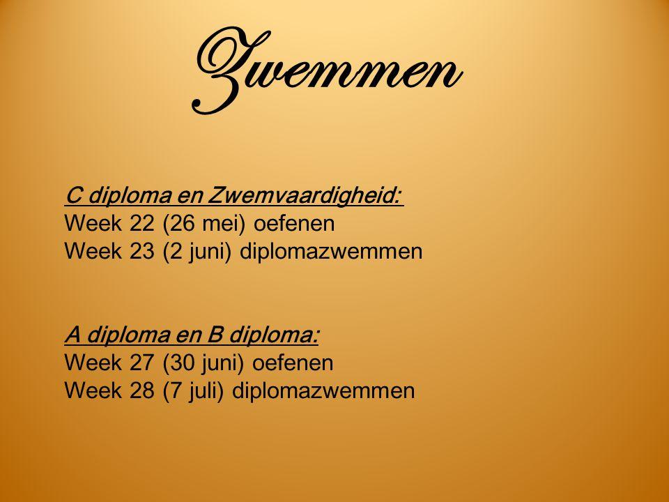 Zwemmen C diploma en Zwemvaardigheid: Week 22 (26 mei) oefenen Week 23 (2 juni) diplomazwemmen A diploma en B diploma: Week 27 (30 juni) oefenen Week