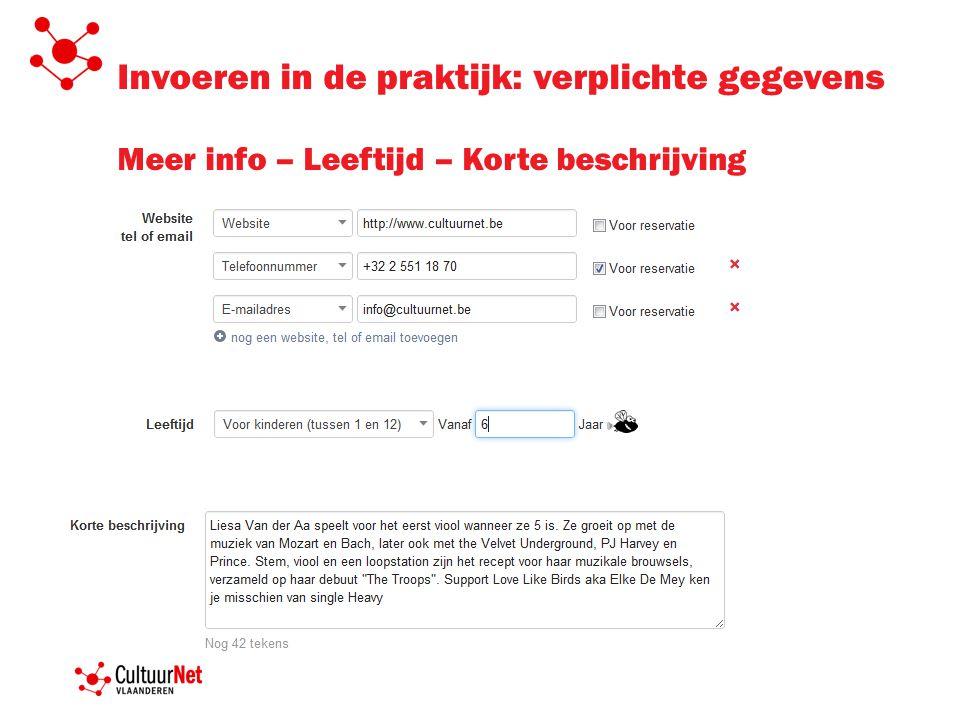 Invoeren in de praktijk: verplichte gegevens Meer info – Leeftijd – Korte beschrijving