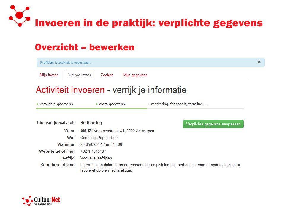 Invoeren in de praktijk: verplichte gegevens Overzicht – bewerken