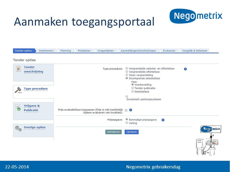 Aanmaken toegangsportaal 22-05-2014 Negometrix gebruikersdag