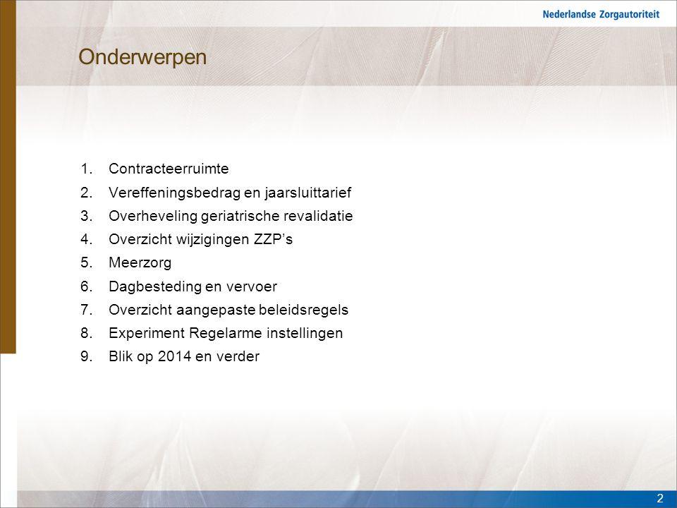 Contracteerruimte (1/2) Per 2013 wordt de Contracteerruimte verlaagd met: 1.€ 698 mln i.v.m.