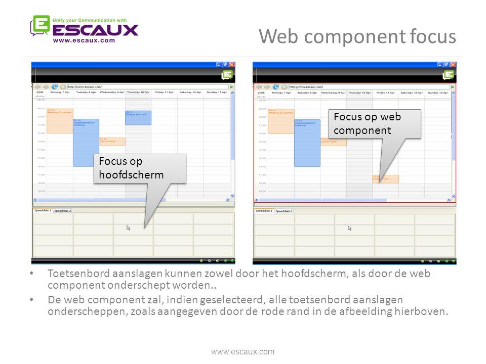 Web component focus • Toetsenbord aanslagen kunnen zowel door het hoofdscherm, als door de web component onderschept worden.. • De web component zal,