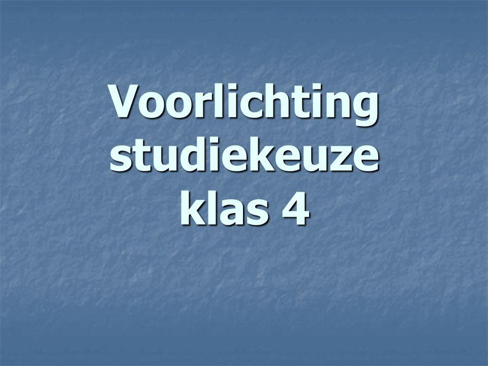 Voorlichting studiekeuze klas 4