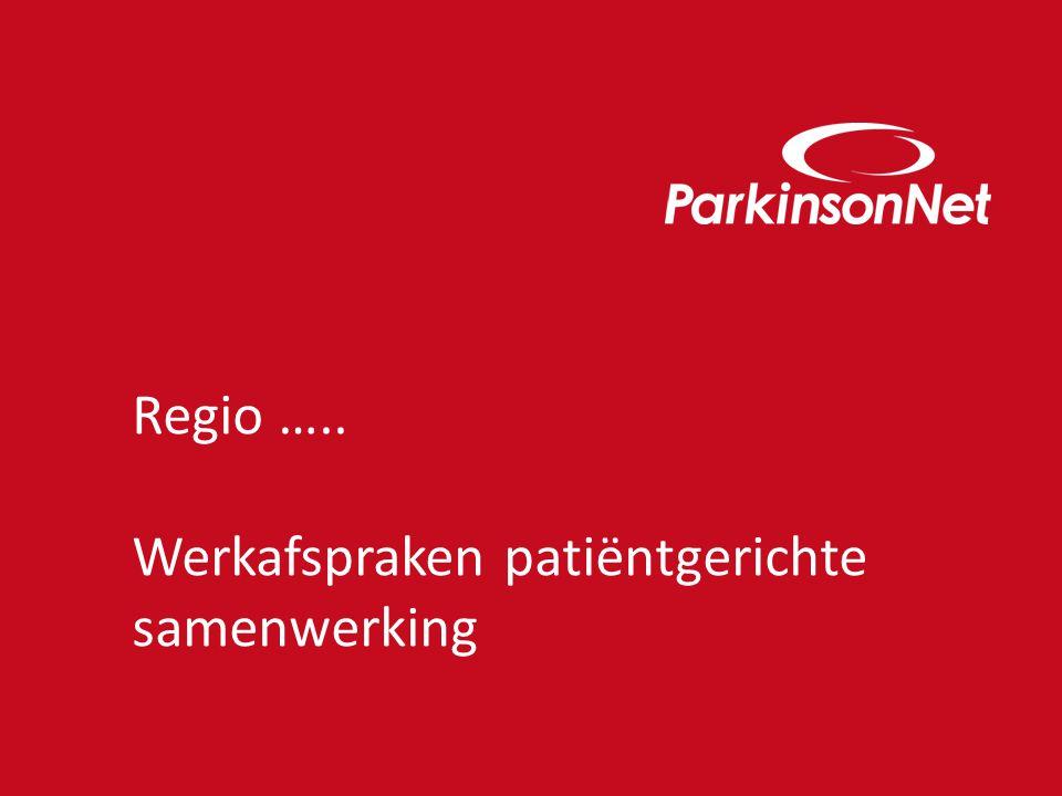 Regio ….. Werkafspraken patiëntgerichte samenwerking