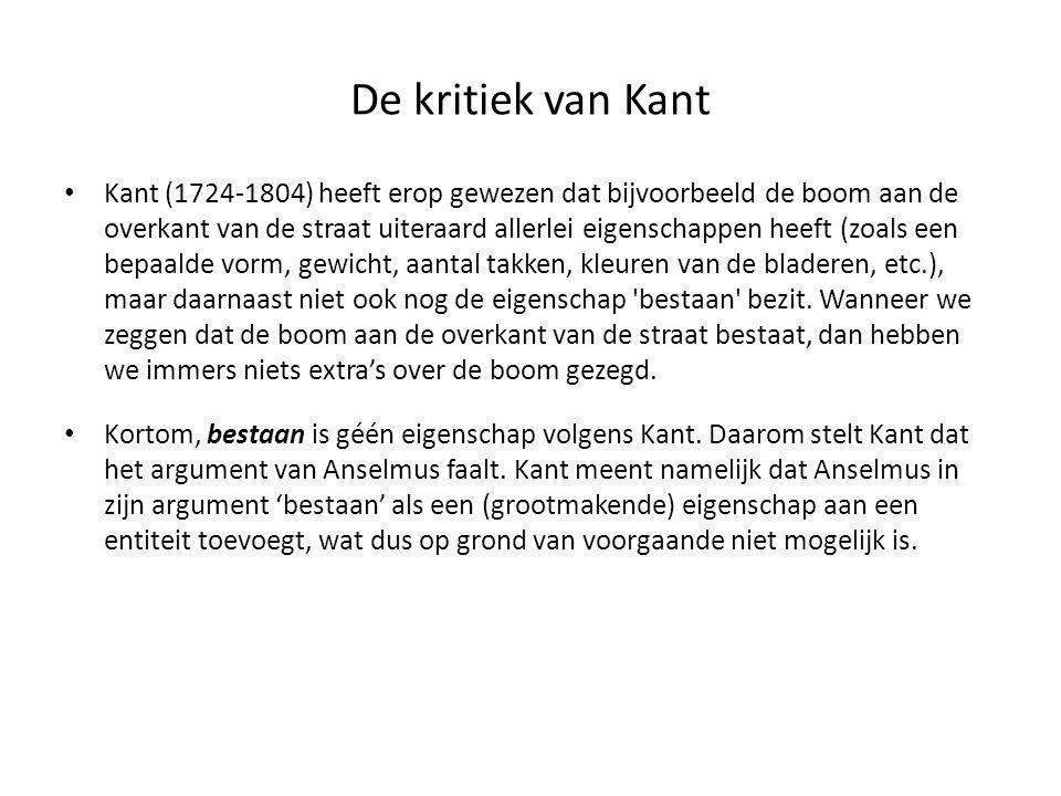 De kritiek van Kant • Kant (1724-1804) heeft erop gewezen dat bijvoorbeeld de boom aan de overkant van de straat uiteraard allerlei eigenschappen heef