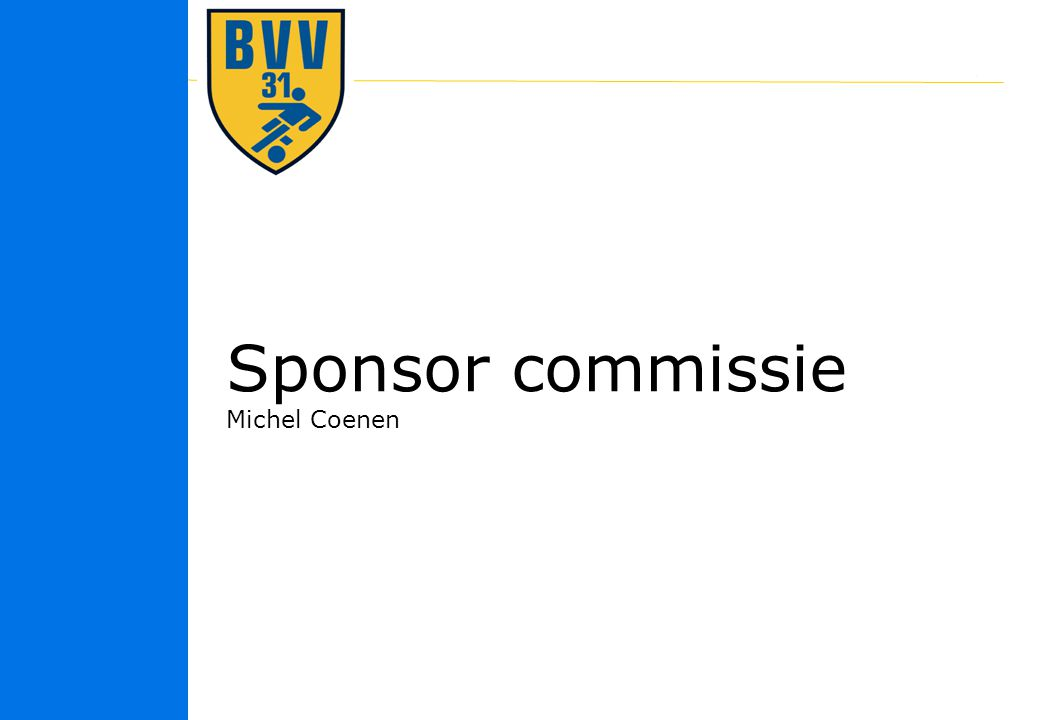 18 © 2010 Sponsor commissie Michel Coenen