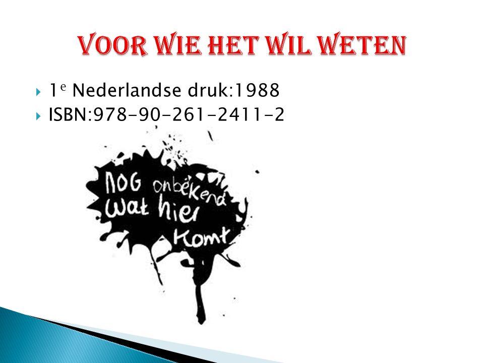  1 e Nederlandse druk:1988  ISBN:978-90-261-2411-2