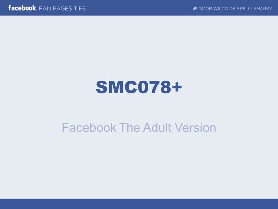 SMC078+ Facebook The Adult Version