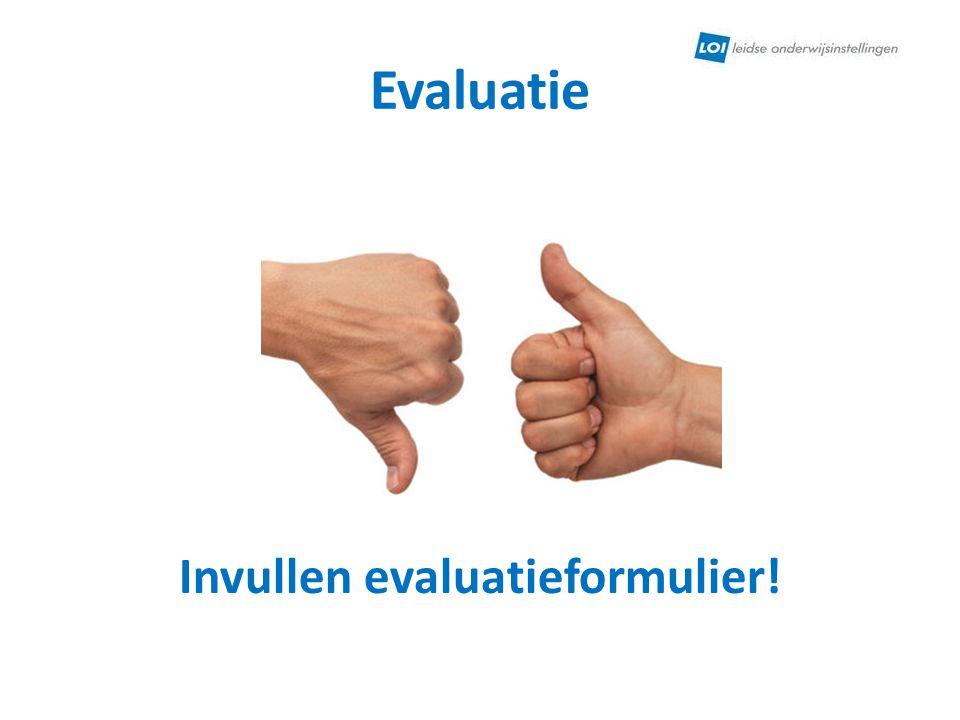 Evaluatie Invullen evaluatieformulier!