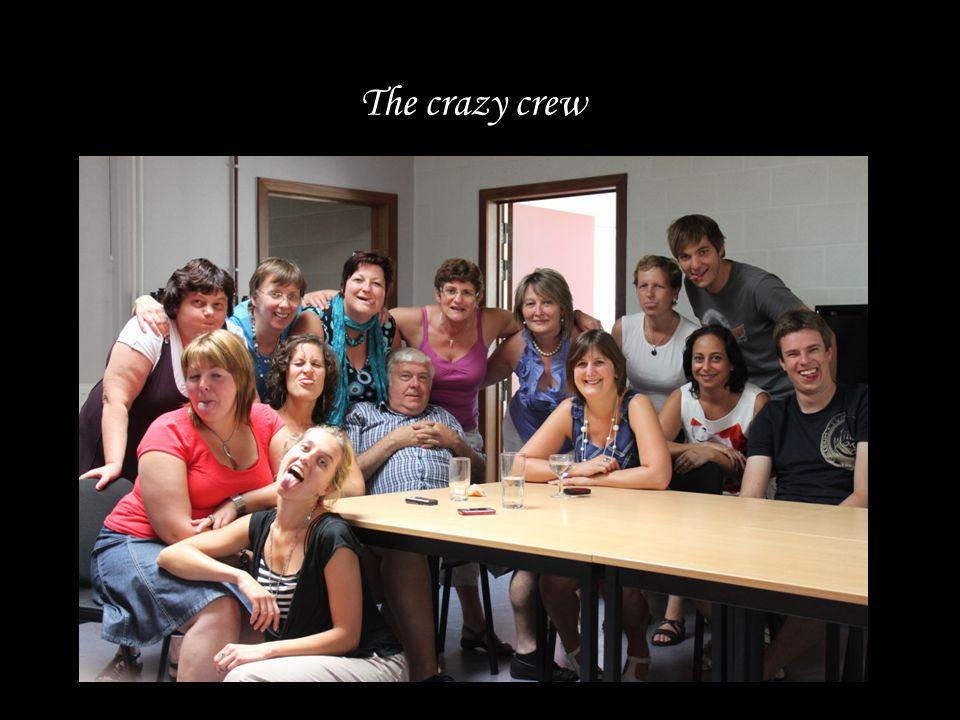 The crazy crew